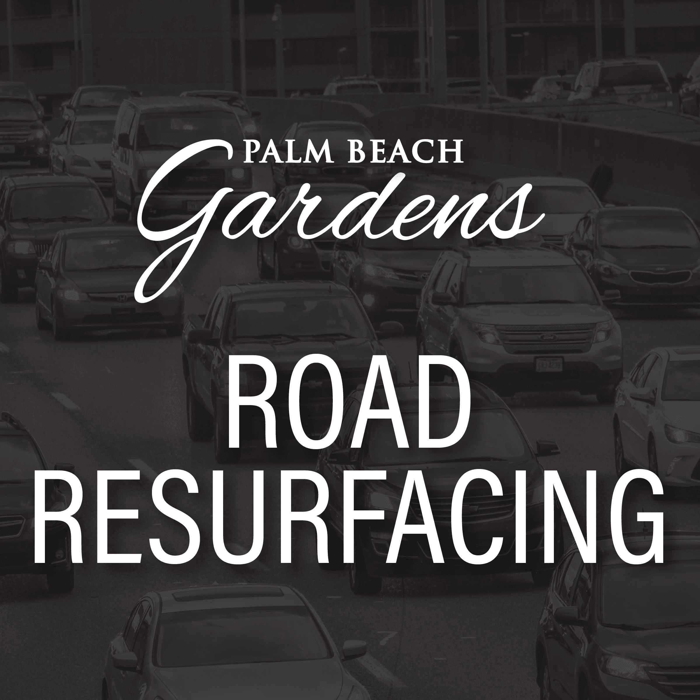 Palm Beach Gardens Road Resurfacing Advisory