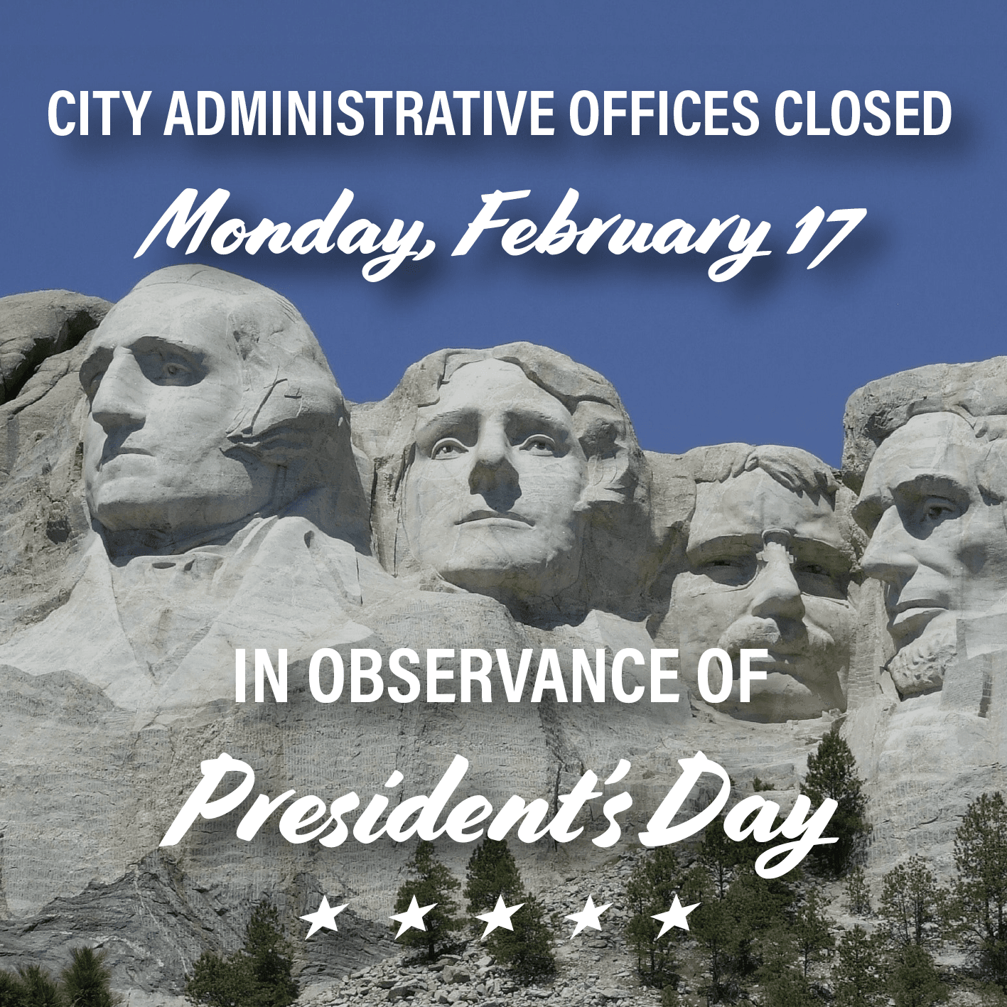 Presidents Day Closure 2020