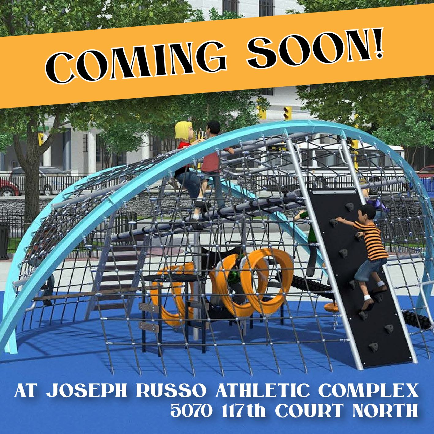 ?Beginning March 13th, the playground located at Joseph Russo Athletic Complex (5070 117th Court Nor