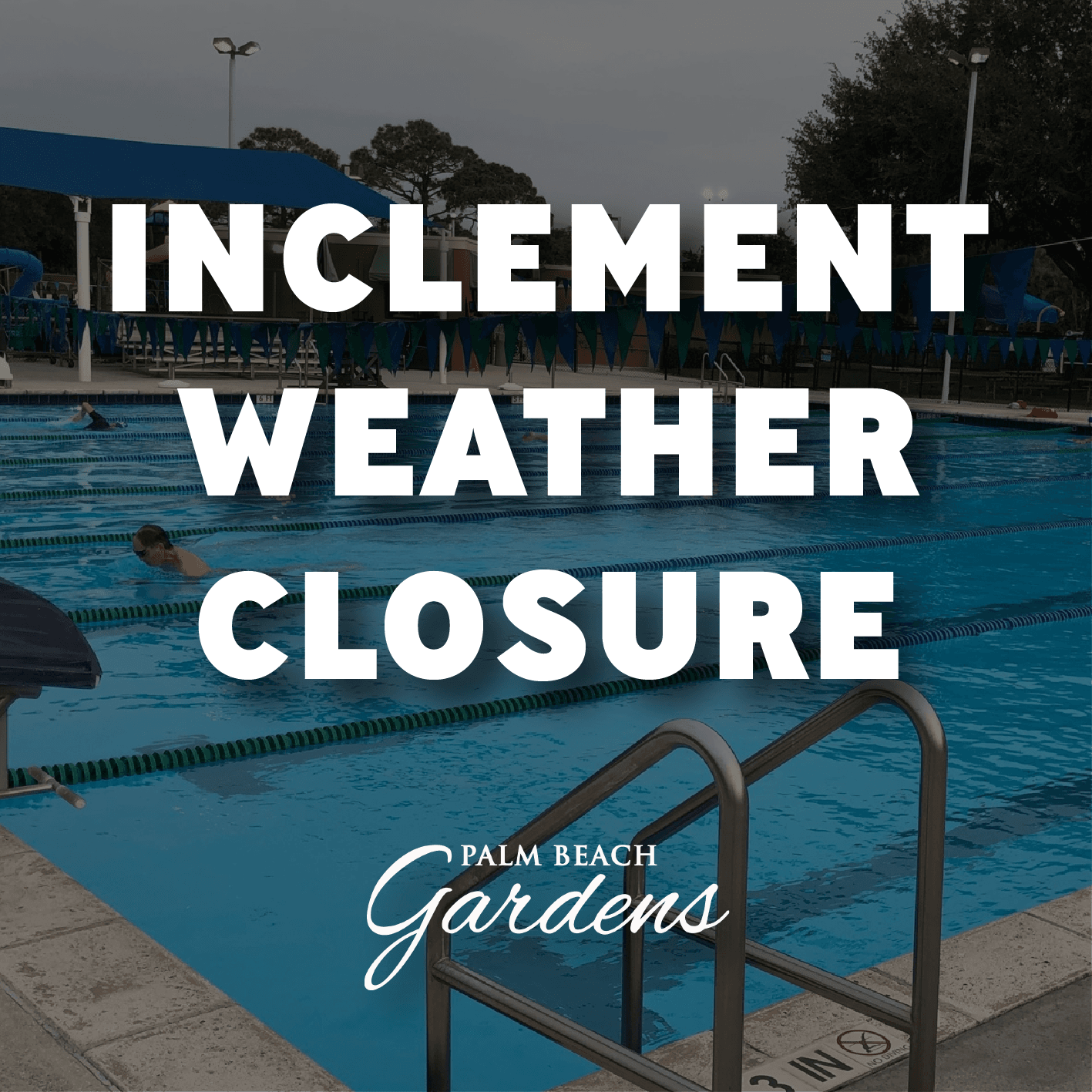 Inclement Weather Closure