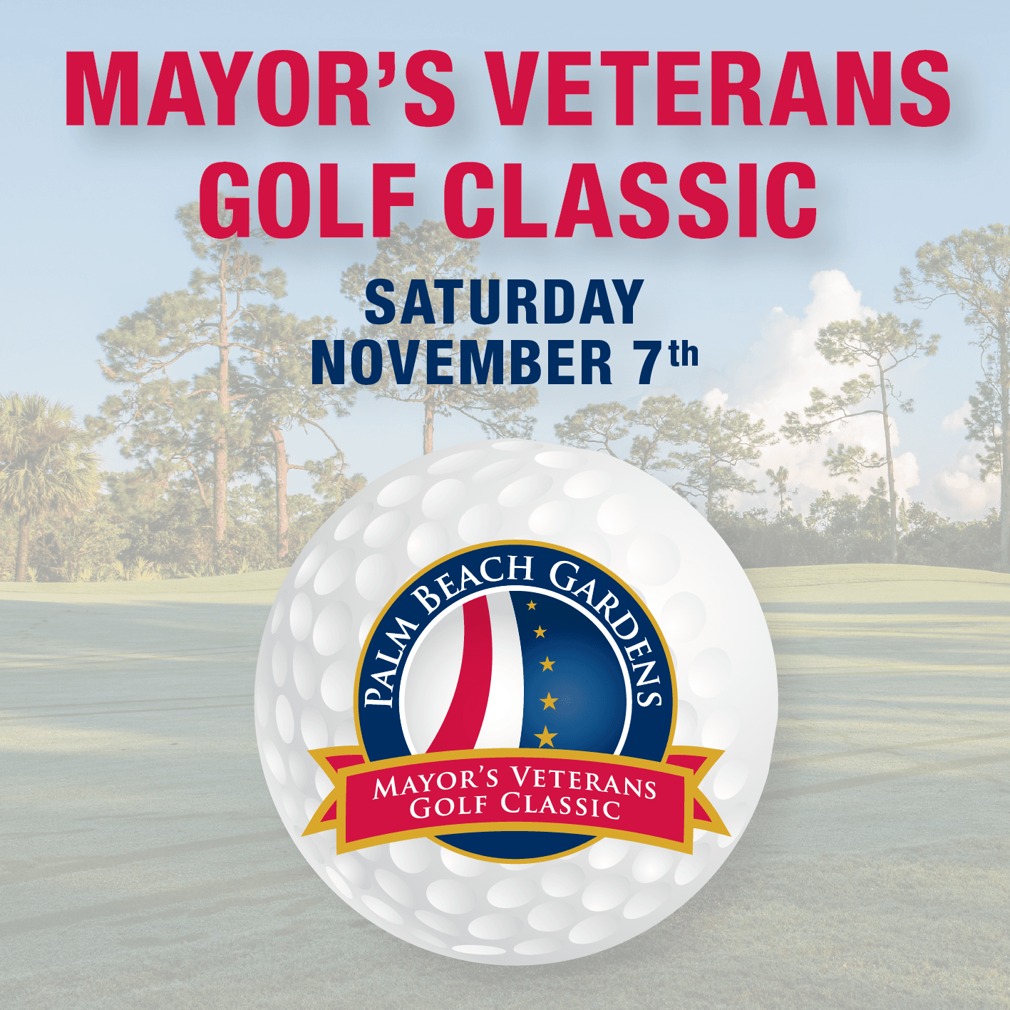 The Mayor's Veterans Golf Tournament will be held November 7th, 2020.