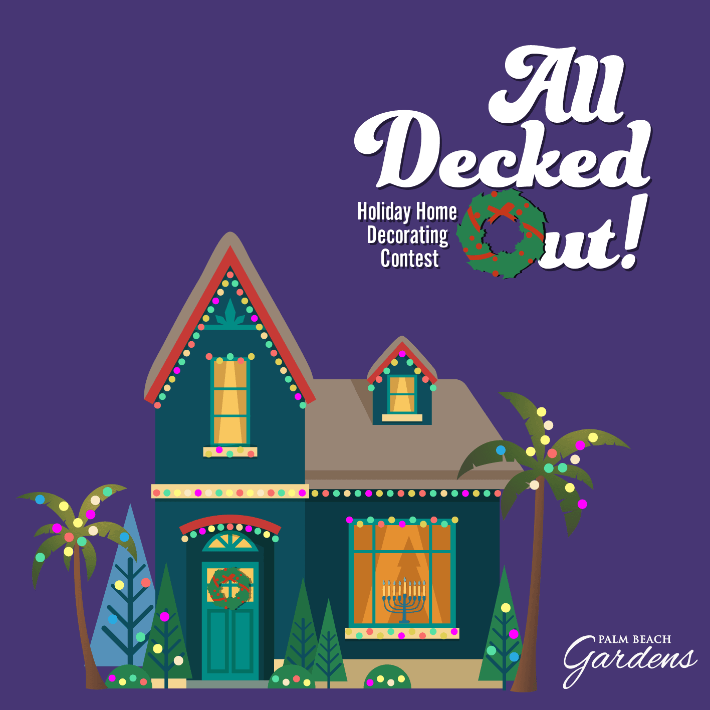 All Decked Out Holiday Home Decorating Contest