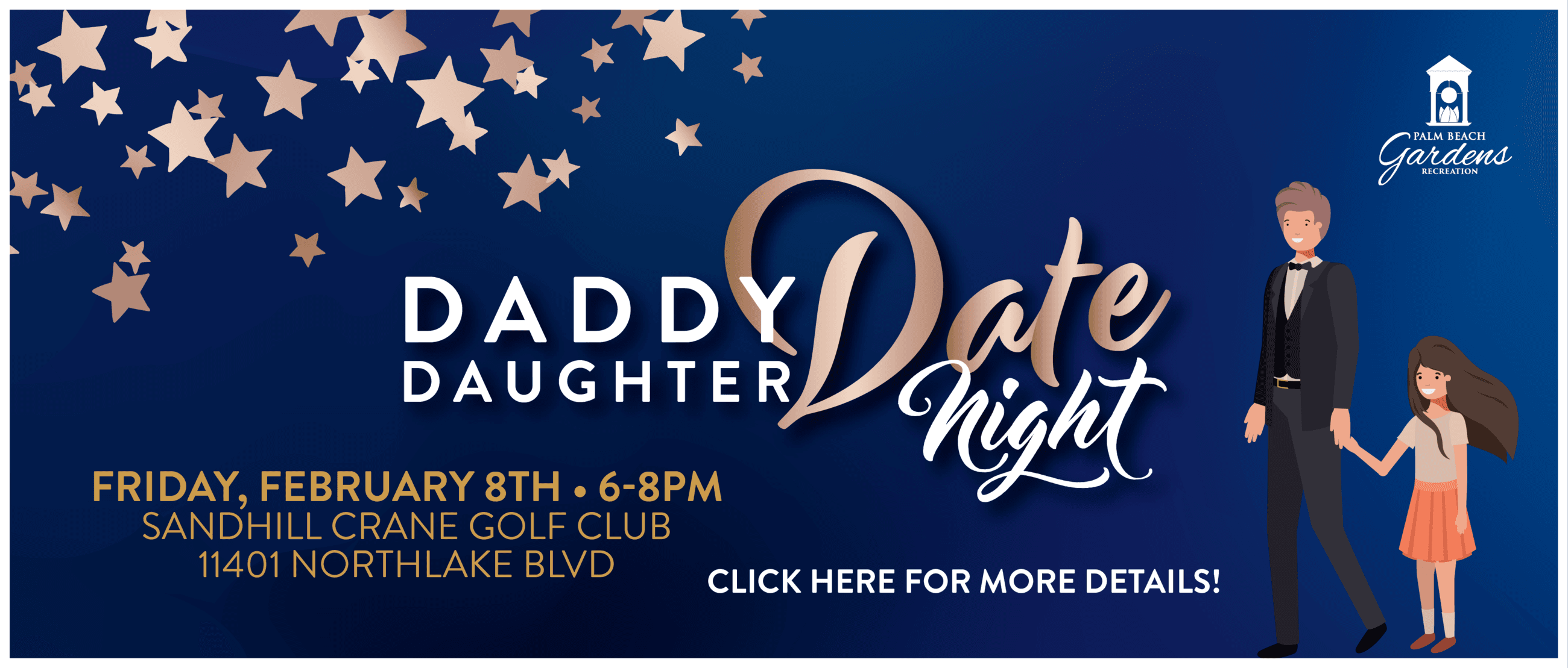 daddy daughter date night friday february 8 6-8pm 11401 northlake boulevard